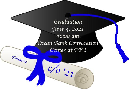 Graduation (Tentative) @ Ocean Bank Convocation Center at FIU